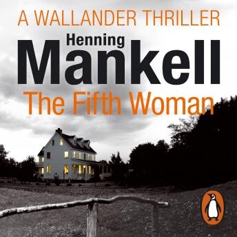 Fifth Woman: Kurt Wallander, Henning Mankell