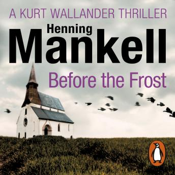 Before The Frost, Henning Mankell