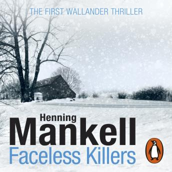 Faceless Killers: Kurt Wallander, Henning Mankell