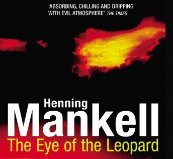 Eye Of The Leopard, Henning Mankell