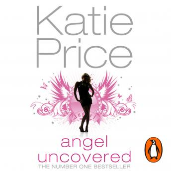 Angel Uncovered, Katie Price