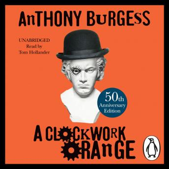 Download Clockwork Orange by Anthony Burgess