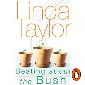 Beating About The Bush, Linda Taylor