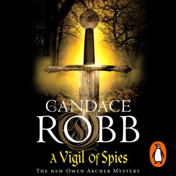 Vigil of Spies, Candace Robb
