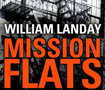 Mission Flats, William Landay