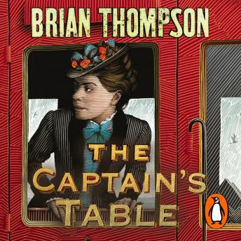 Captain's Table: A Bella Wallis Mystery, Brian Thompson