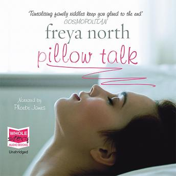 Pillow Talk, Freya North