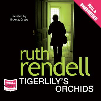 Tigerlily's Orchids, Ruth Rendell