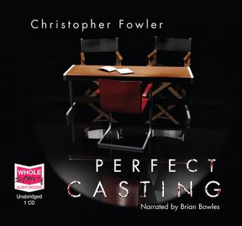 Perfect casting, Christopher Fowler