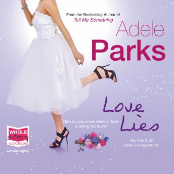 Love Lies, Adele Parks