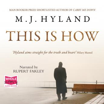 This is How, M.J. Hyland