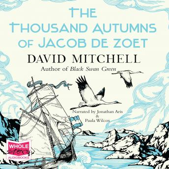 Thousand Autumns of Jacob de Zoet, David Mitchell