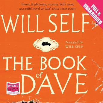 Book of Dave, Will Self