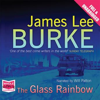 Glass Rainbow, James Lee Burke
