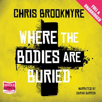 Where the Bodies are Buried, Chris Brookmyre
