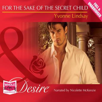 For the Sake of the Secret Child, Yvonne Lindsay