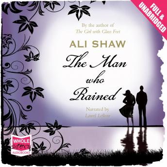 Man Who Rained, Ali Shaw