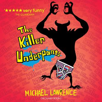 Killer Underpants, Michael Lawrence