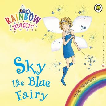 Rainbow Magic: The Rainbow Fairies: 5: Sky the Blue Fairy, Daisy Meadows