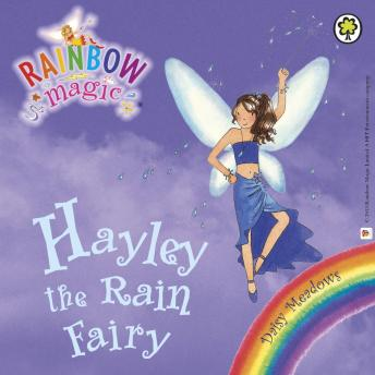 Weather Fairies: 14: Hayley The Rain Fairy, Daisy Meadows