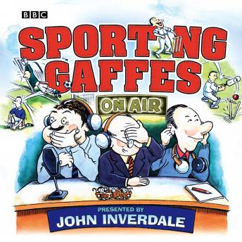 Sporting Gaffes, Various