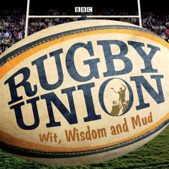Download Rugby Union  Wit, Wisdom And Mud by Cliff Morgan