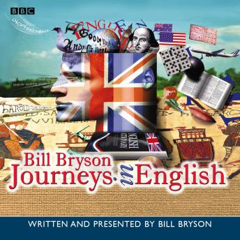 Download Journeys In English by Bill Bryson