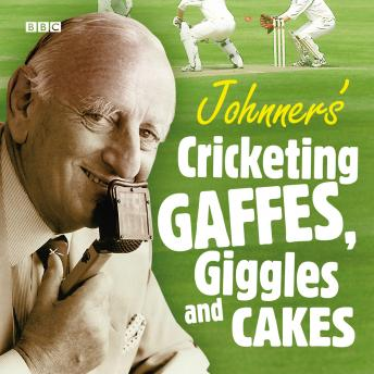 Johnners  Cricketing Gaffes, Giggles And Cakes sample.