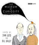 Museum Of Curiosity: Series 1, Bill Bailey, John Lloyd