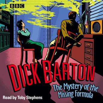 Dick Barton  The Mystery Of The Missing Formula