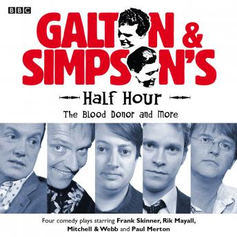 Galton & Simpson's Half Hour  The Blood Donor & More