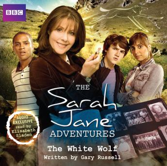 Sarah Jane Adventures  The White Wolf, Gary Russell