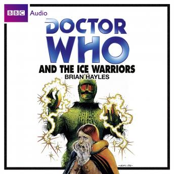 Doctor Who and the Ice Warriors, Brian Hayles