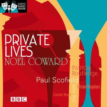 Classic Radio Theatre: Private Lives