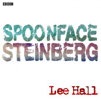 Spoonface Steinberg, Lee Hall