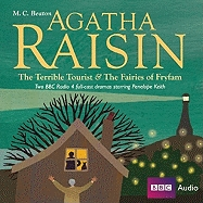 Agatha Raisin The Terrible Tourist & The Fairies Of Fryfam, M.C. Beaton