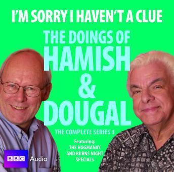 I'm Sorry I Haven't A Clue: The Doings Of Hamish And Dougal Series 3