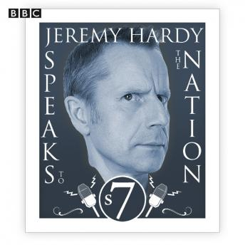 Jeremy Hardy Speaks To The Nation  The Complete Series 7, Guests