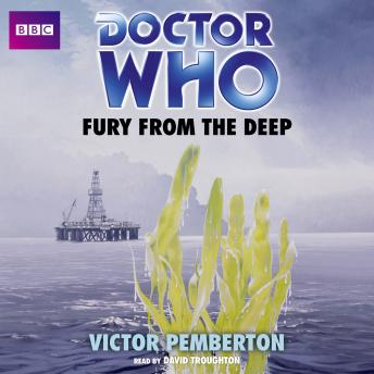 Doctor Who: Fury From The Deep (Classic Novels)