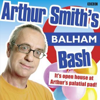Arthur Smith's Balham Bash: Complete Series One