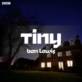 Tiny: A BBC Radio 4 dramatisation