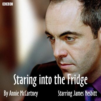 Staring Into The Fridge: A BBC Radio 4 dramatisation