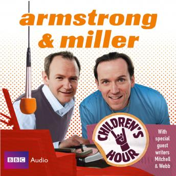Armstrong And Miller  Children's Hour: Audible Format sample.