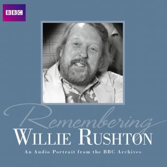 Remembering Willie Rushton