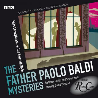 Father Paolo Baldi Mysteries: Miss Lonelyhearts & The Emerald Style