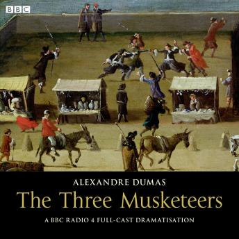Three Musketeers, Audio book by Alexandre Dumas