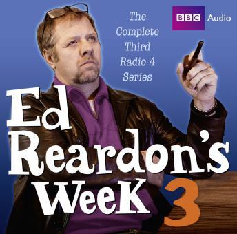 Ed Reardon's Week: The Complete Third Series, Andrew Nickolds, Christopher Douglas