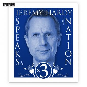 Jeremy Hardy Speaks To The Nation  The Complete Series 3