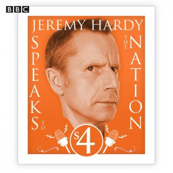Jeremy Hardy Speaks To The Nation  The Complete Series 4