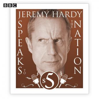 Jeremy Hardy Speaks To The Nation  The Complete Series 5